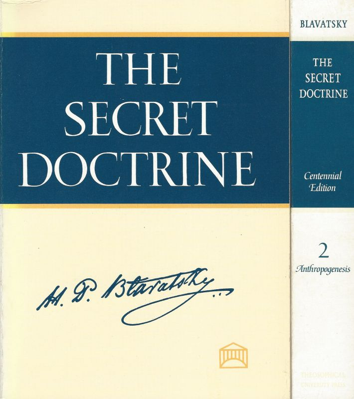 Blavatsky, The Secret Doctrine – The synthesis of science, religion and philosop